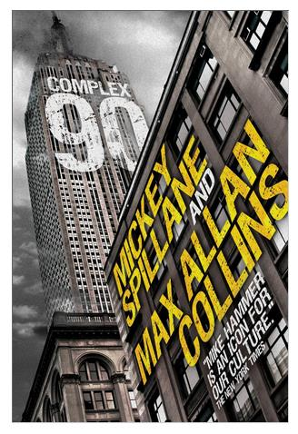 Mickey Spillane S Mike Hammer Is Back In Complex 90