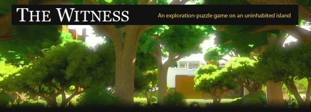 The Witness - Jonathan Blow - Retrenders