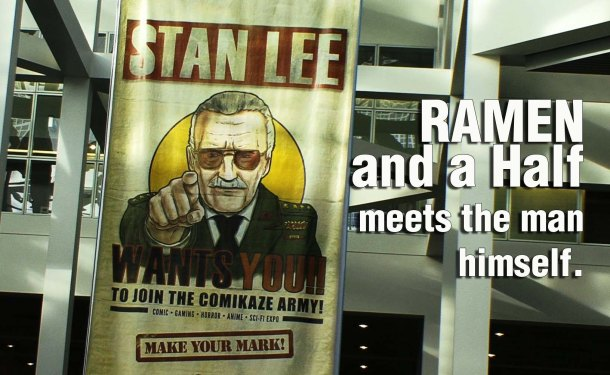 Comikaze Expo - Ramen and a Half meets Stan Lee