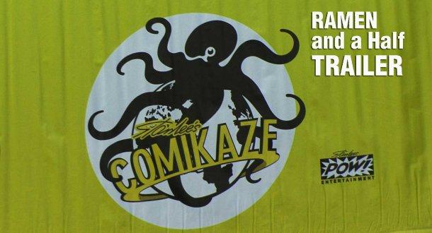 Ramen and a Half - Comikaze Expo 2014  - TRAILER