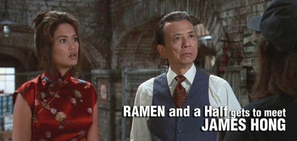 Ramen and Half gets to meet James Hong